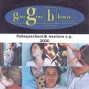 Goo Goo Blown - Subaquachaotik warriors
