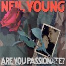 Neil Young - Are you passionnate?