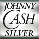 Johnny Cash - Silver Silver