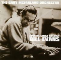 The Gary McFarland Orchestra with special guest soloist Bill Evans