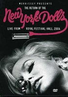 Morrissey presents the return of the New York Dolls, live from Royal Festival Hall, 2004
