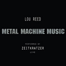 Metal machine music (feat. Lou Reed)