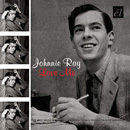 Johnnie Ray - Love me