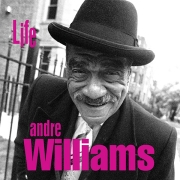 Andre Williams - Life
