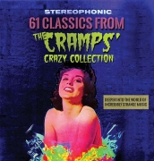 Deeper in the world of incredibly strange music - 61 classics from The Cramps' crazy collection