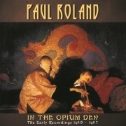 In the opium den : the early recordings 1980-1987