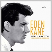 Eden Kane - Well i ask you - The complete 60's recordings