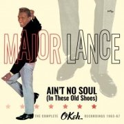 Ain't no soul (in these old shoes) - The complete Okeh recordings 1963-67