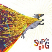 Super Dog - Super Dog (Reprises de King Crimson)
