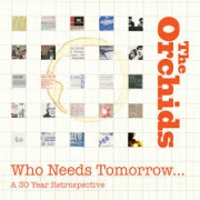 Who needs tomorrow... A 30 year retrospective