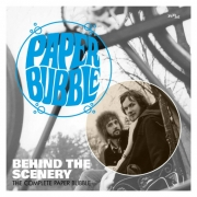 Behind the scenery - The complete Paper Bubble