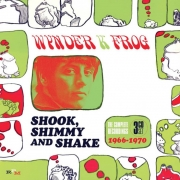 Shook, shimmy and shake - The complete recordings 1966-1970