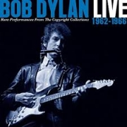 Bob Dylan - Live 1962-1966 - Rare perfomances from the Copyright Collections