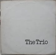 The  Trio - Incantation - The Dawn recordings 1970-1971