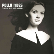 Polly Niles - Sunshine in my rainy day mind