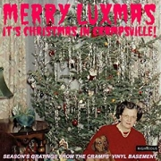 Merry Luxmas - Season's gratings from the Cramps vinyl basement